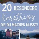 20 Reisen & Erlebnisse die du 2020 erleben könntest! - Von günstig bis Luxus — H
