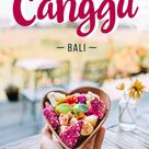 25 Best Cafes & Restaurants in Canggu
