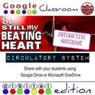 Distance Learning Circulatory System Google Drive Interactive Notebook