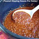 Kuah Kacang Satay (Peanut Dipping Sauce)