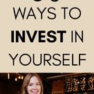 50 Ingenious Ways To Start Investing In Yourself