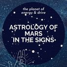 Astrology of Mars in the Signs