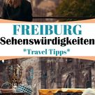 Freiburg Sehenswürdigkeiten   Kreative Fotografie Tipps und Foto Hacks