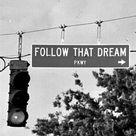 Follow That Dream /:
