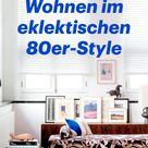 Funky Vintage: Wohnen im eklektischen80er-Style