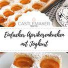 Einfacher Aprikosenkuchen mit Joghurt - Marillenkuchen vom Blech « Castlemaker Food & Lifestyle Magazin