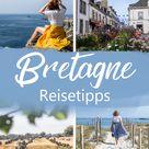 Bretagne Urlaub Reisetipps