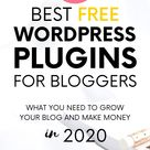 10+ Best Free WordPress Plugins for Bloggers in 2020: Grow Blog Traffic and Make Money Online