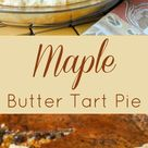 Maple Butter Tart Pie - an iconic Canadian treat, reimagined!