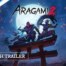Aragami 2 - Launch Trailer   PS5, PS4