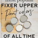 Fixer Upper Paint Colors - The Most Popular of ALL TIME - The Harper House