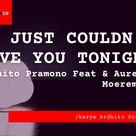 Bo Chord I Just Couldn't Save You Tonight   Ardhito Pramono Feat Aurelie Moeremans B