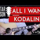 All I Want Guitar Tutorial - Kodaline Guitar Lesson 🎸 |Easy Chords + Tabs + No Capo|