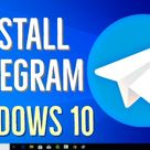 How to Install Telegram on Windows 10 PC