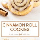 Cinnamon Roll Cookies   If You Give a Blonde a Kitchen