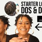 Starter Locs: Dos & Donts from a Loctician
