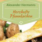 Pfannkuchen: Grundrezept für die besten Pfannkuchen der Welt | BR.de