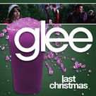Glee   Last Christmas