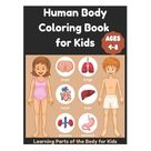 Human Body Coloring Book for Kids 4-8 - Learning Parts of the Body for Kids (Paperback)