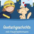 Kinder Quatschgeschichte Feuerwehr