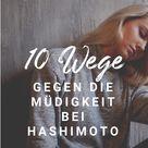 Hashimoto und Müdigkeit