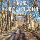 Ferienwohnung auf Rügen: Entdecke mit uns im nächsten Urlaub die geheimsten Orte auf der Insel Rügen