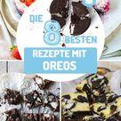 OREOS: unsere besten Rezepte