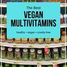 10 Best Vegan Multivitamins for 2021 | Clean Green Simple