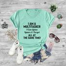 I Am A Multitasker I Can Listen Ignore And Forget All At The Same Time - M / Dusty Rose