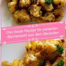 Das beste Rezept für panierten Blumenkohl aus dem Backofen