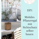 DIY Mobiles Pflanzregal mit Sichtschutz selber bauen