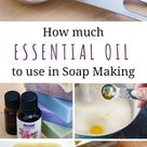 Essential Oils for Soap Making Chart
