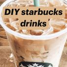 DIY starbucks drinks
