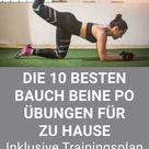 10 Bauch Beine Po Übungen für zuhause - Mit Trainingsplan für dein Workout