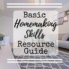 Basic Homemaking Skills Resource Guide