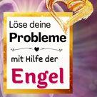 So löst du deine Probleme mit Hilfe der Engel   Harmonie für die Seele