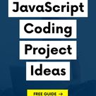17 JavaScript Programming Projects for Beginners to Perfect Your Coding Skills