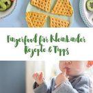 Gesundes FIngerfood für kleine Kinder