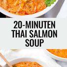 20-Minuten Thai Salmon Soup