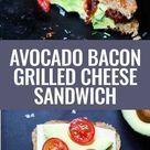 Avocado Bacon Grilled Cheese Sandwich Rezept   Kochkarussell