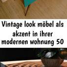 Vintage look möbel als akzent in ihrer modernen wohnung 50