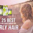 The 25 Best Shampoos and Conditioners for Curly Hair 2021