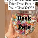 Hey Teacher, Have You Tried Desk Pets in Your Class Yet???