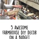 5 Awesome Farmhouse DIY Decor on a Budget