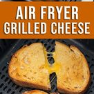Air Fryer Grilled Cheese Sandwich- Easy Cheese Melt | Best Recipe Box