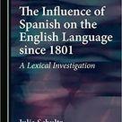 The Influence of Spanish on the English Language since 1801 – eBook PDF