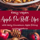 Apple Pie Roll-Ups (Baked Vegan French Toast)