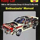 Audi Quattro Rally Car Enthusiasts' Manual: 1980 to 1987 (includes Group 4 & Group B rally cars) * An insight into the design, engineering and competition history of Audi's iconic rally car - Default