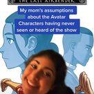 A moms assumption about the cast of avatar