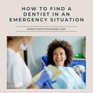How To Find A Dentist In An Emergency Situation